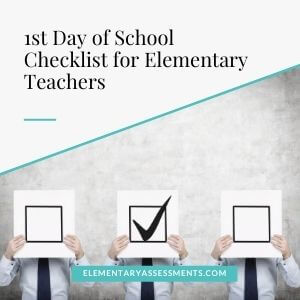 first day of school checklist for elementary teachers