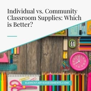 individual vs. community classroom supplies
