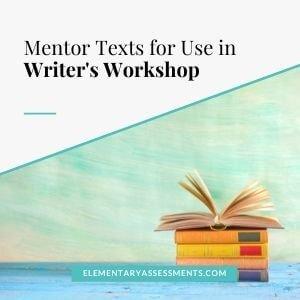 mentor texts for writer's workshop