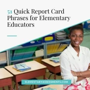 51 quick report card comments for elementary teachers