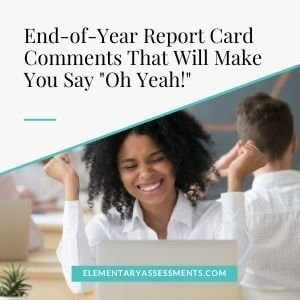 end of year and final report card comments
