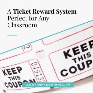 ticket reward system elementary classrooms
