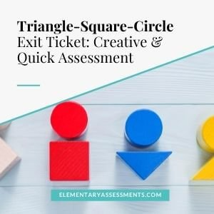 triangle square circle exit ticket idea